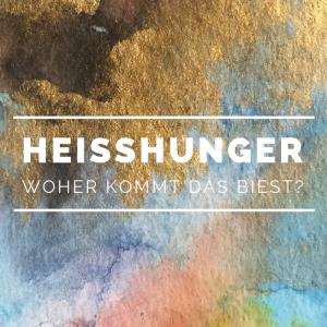 Heisshunger